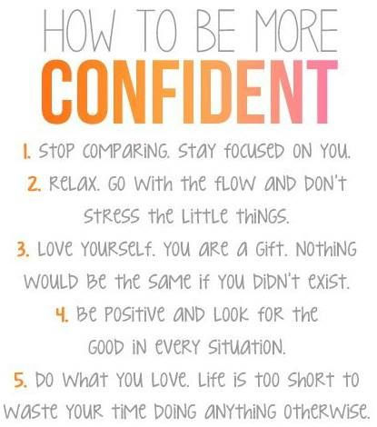 Give yourself a confidence boost! Image: (https://sphotos-a-ord.xx.fbcdn.net/hphotos-ash4/1001641_569875806368941_41264758_n.jpg)