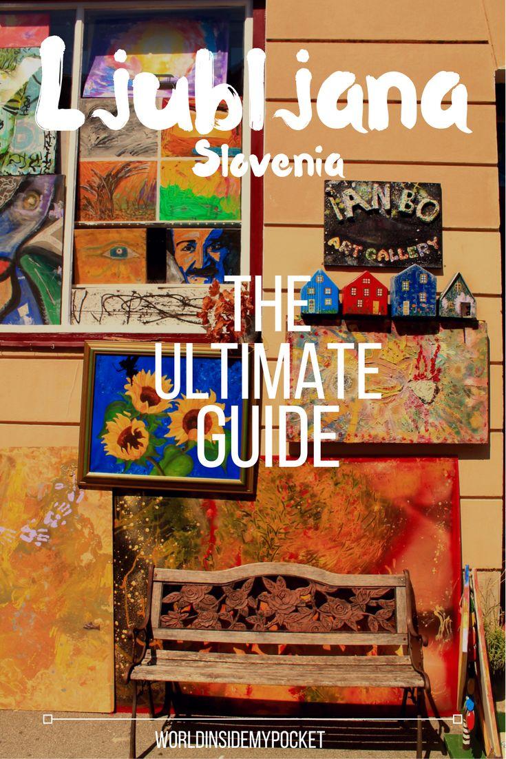 Here's my ultimate guide to discovering Ljubljana, Slovenia's capital