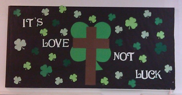 christian bulletin boards for st. patricks day | Bulletin board idea for March