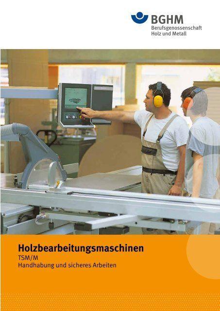 Holzbearbeitungsmaschinen Unterweisung