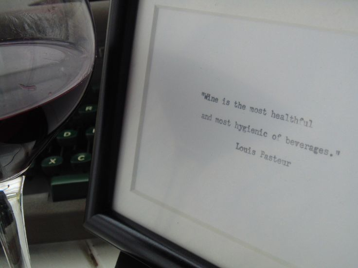 A personal favorite from my Etsy shop https://www.etsy.com/ca/listing/287013519/framed-louis-pasteur-quote-on-wine