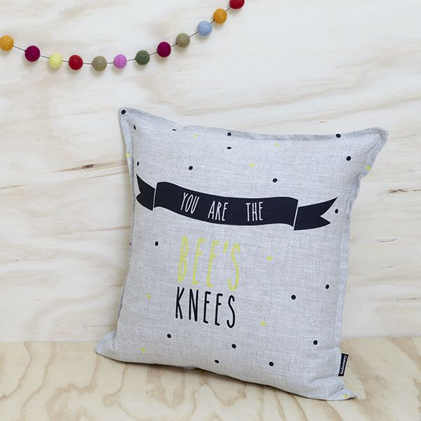 You are the Bees Knees! Cushion from Cushionopoly