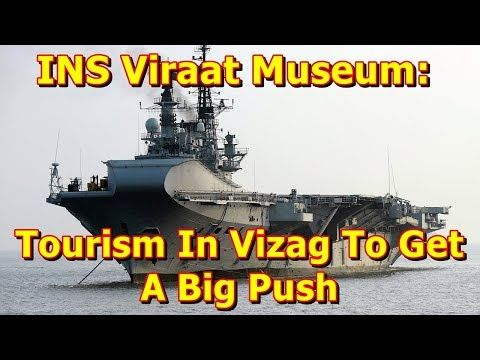 This video shows you that INS Viraat Museum: Tourism In Vizag To Get A Big Push. INS Viraat, the pet project of Andhra Pradesh, will be kept in Visakhapatnam. It will complete the naval tourism circuit along with TU 142 museum and Kursuru Submarine museum, according to Tourism Minister Bhuma...