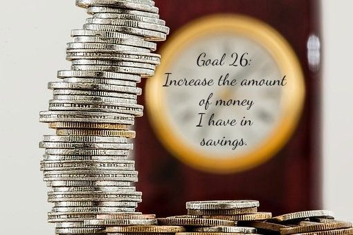 Goal 26: Increase the amount of money I have in savings  Ed Lester | Abundance | Manifestation | Law of Attraction | Goals |