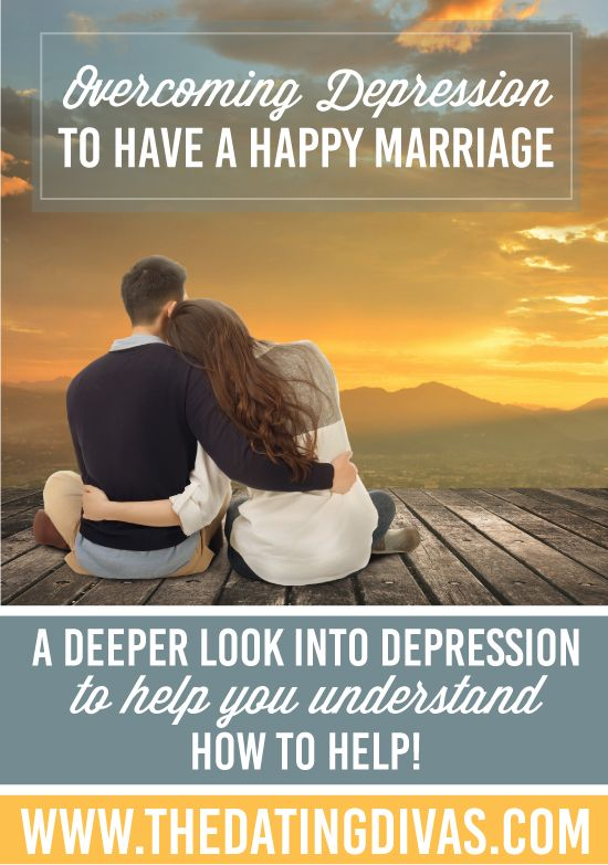 Overcoming Depression to Have a Happy Marriage - Great tips and ideas for dealing with the challenge of mental health.