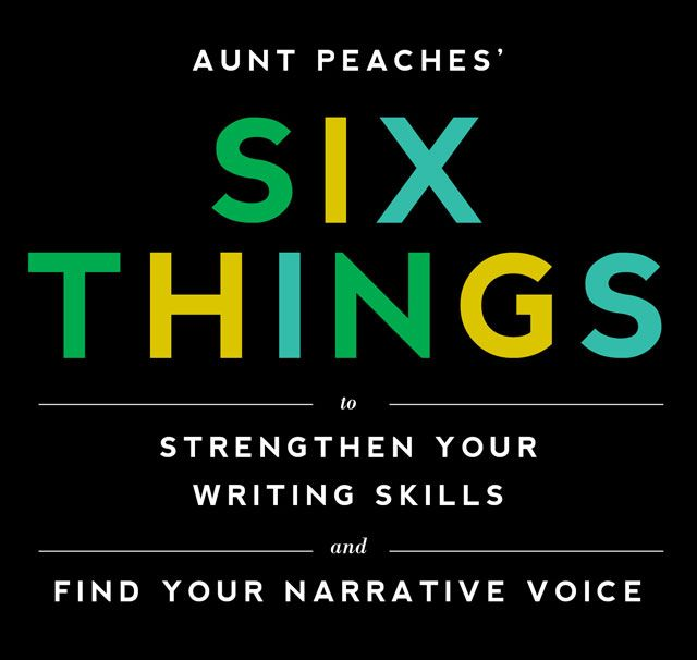 I love this layout! | Aunt Peaches: killer advice and exercises to improve your conversational writing