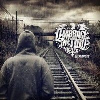 Embrace The Tide - Distances