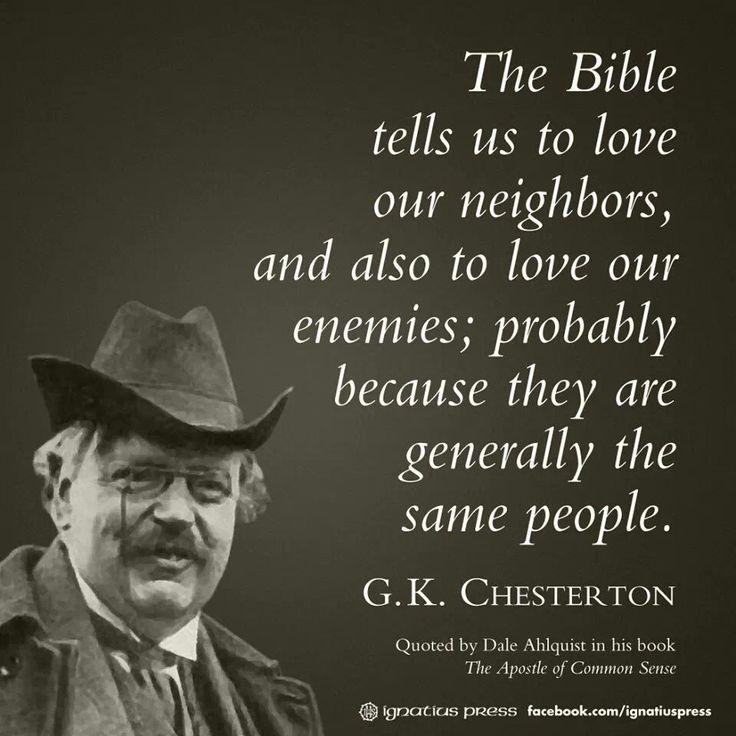 best g k chesterton images gk chesterton amar a nuestros enemigos nada fatildeiexclcil empezamos por lo menos rezando por ellos y gk chestertonbest