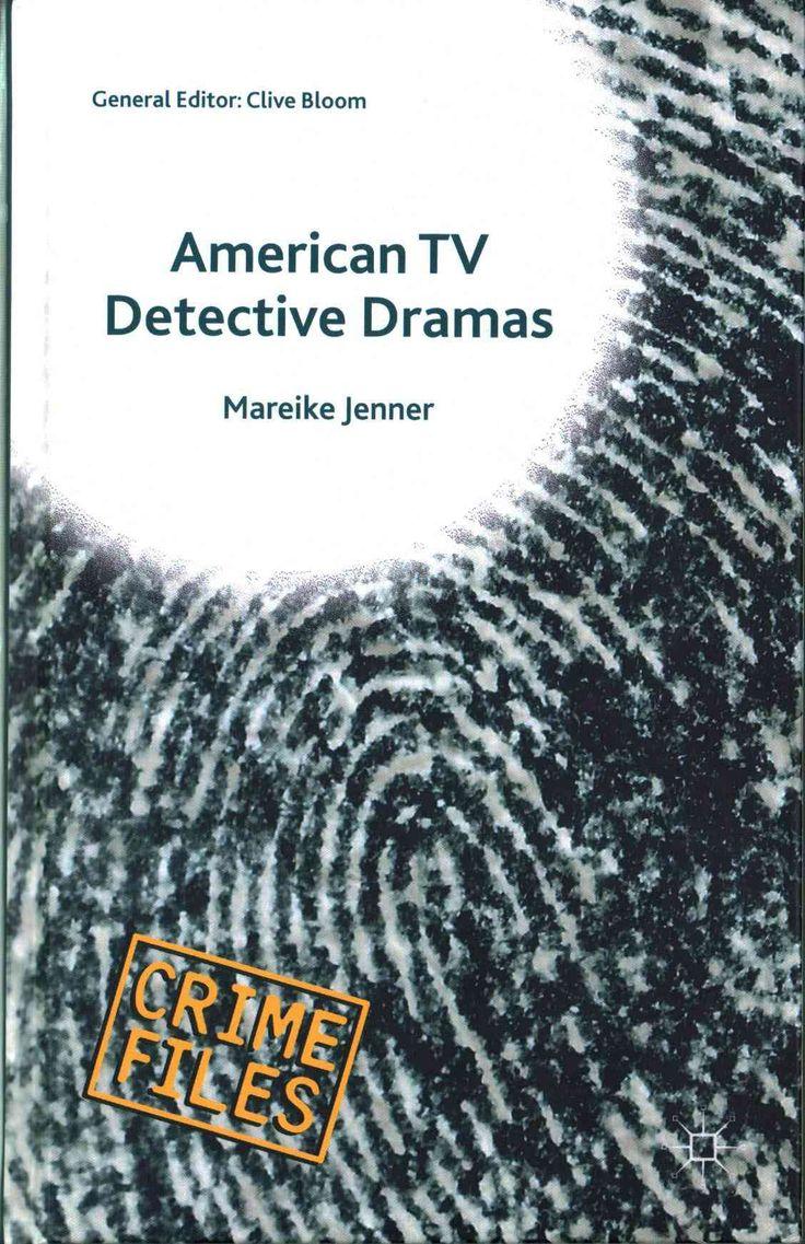 American TV Detective Dramas: Serial Investigations