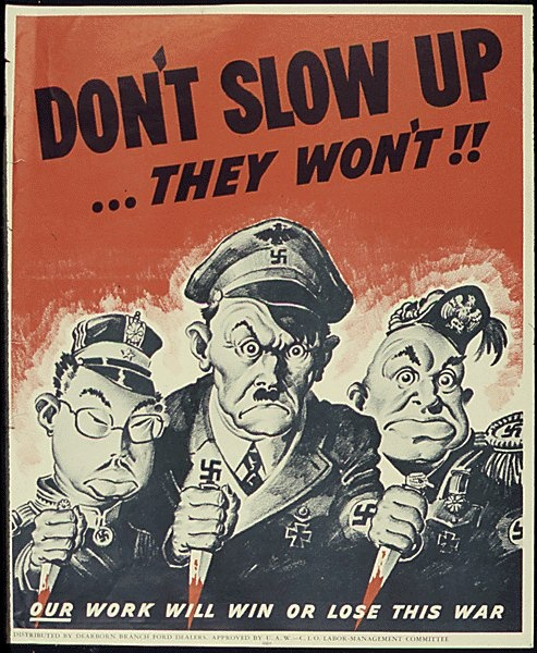 "American WWII poster, ""Don't Slow Up ... They Won't!"""
