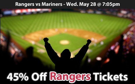 45% off Texas Rangers Tickets vs Seattle Mariners Mon. May 28 @ 7:05pm