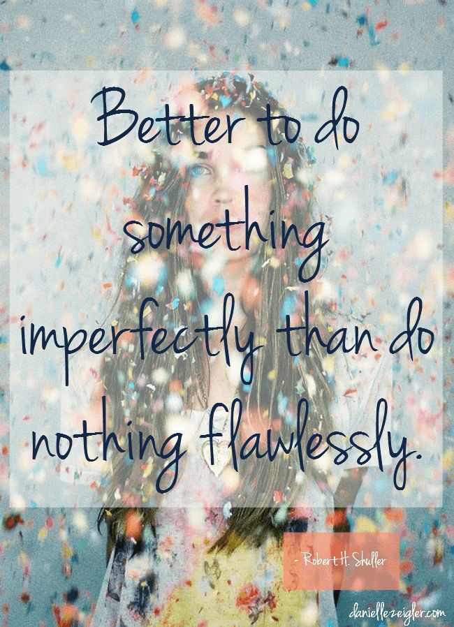 do something imperfectly quote image