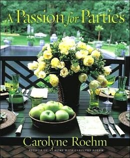 Passion for Parties | Carolyn Roehm