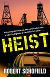 #Book of the Month - #July: Heist by Robert Schofield #AustralianAuthor #fiction #WA
