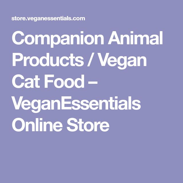 Companion Animal Products / Vegan Cat Food – VeganEssentials Online Store