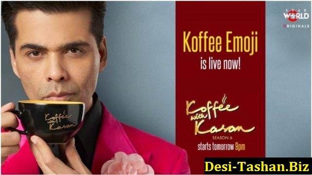 Koffee With Karan Season 6 Episode 1 - 21st October 2018 video watch