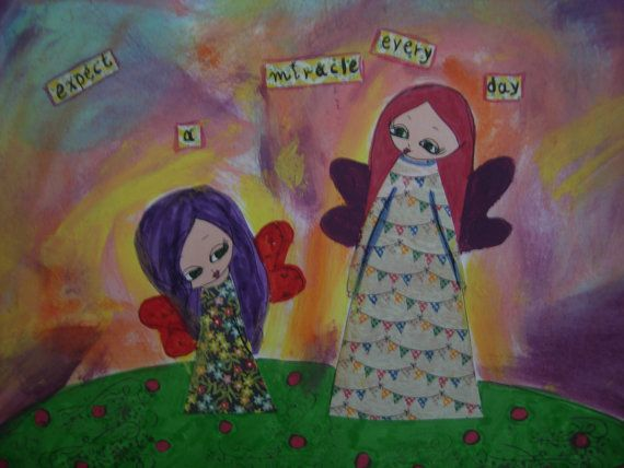 Expect a Miracle Every Day  Original mixed media by eltsamp, $50.00