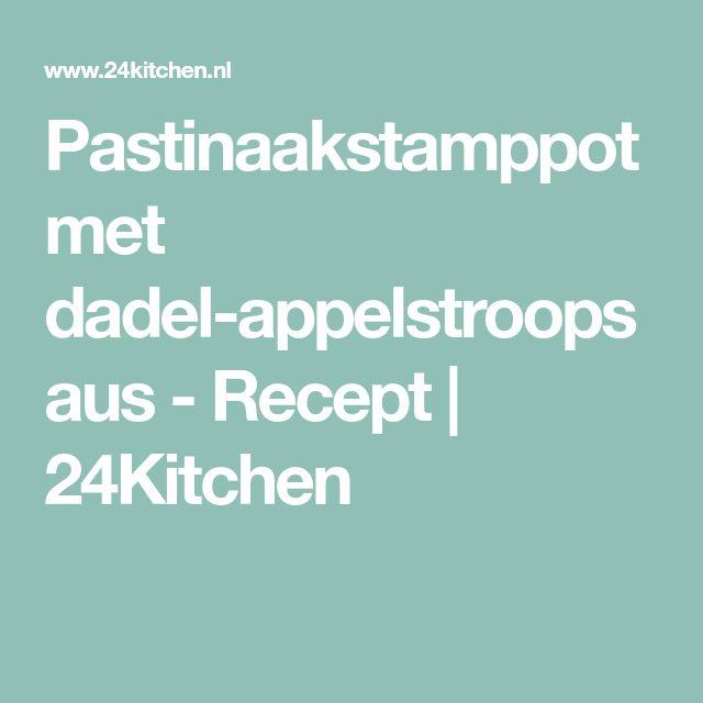 Pastinaakstamppot met dadel-appelstroopsaus - Recept | 24Kitchen