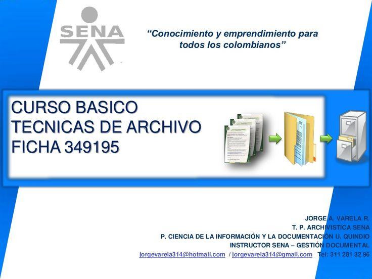 Tecnicas de archivo by Jorge Armando via slideshare