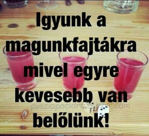 Igyunk...:)