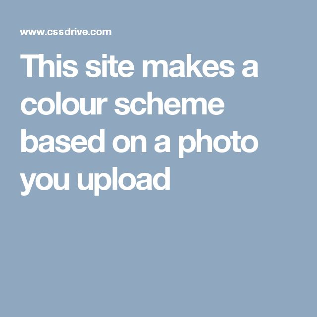 This site makes a colour scheme based on a photo you upload