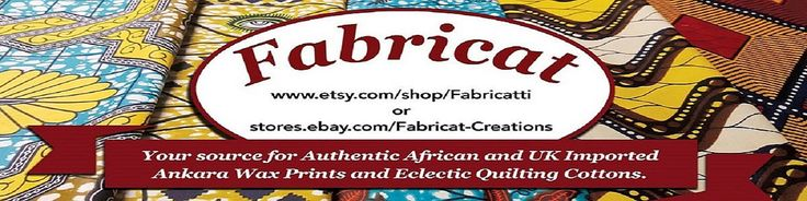 Eclectic Quilt Fabrics & UK Imported Ankara and by Fabricatti