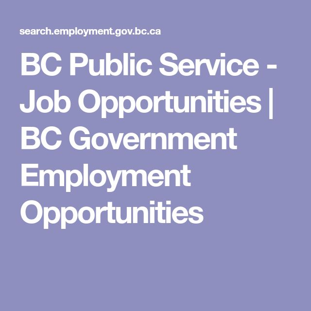 BC Public Service - Job Opportunities | BC Government Employment Opportunities