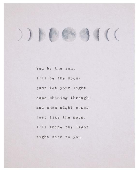 Love Poem You Be The Sun Ill Be The Moon Phases Of The Moon Love Poetry Gifts For Her Romantic Gift Moon Art Long Distance Quote Moon Quotes Poem Quotes You