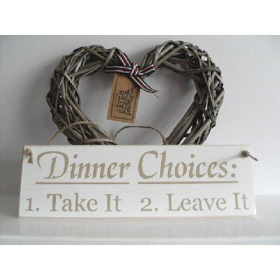 Dinner Choices Funny Wall Plaque
