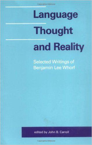 Výsledok vyhľadávania obrázkov pre dopyt whorf language thought and reality
