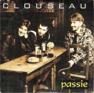 Clouseau - Passie