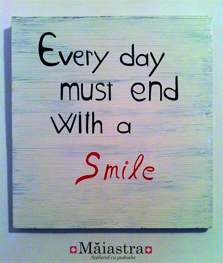 "canvas/painting ""Every day must end with a #Smile"" https://www.facebook.com/pages/Măiastra/553528271378971"