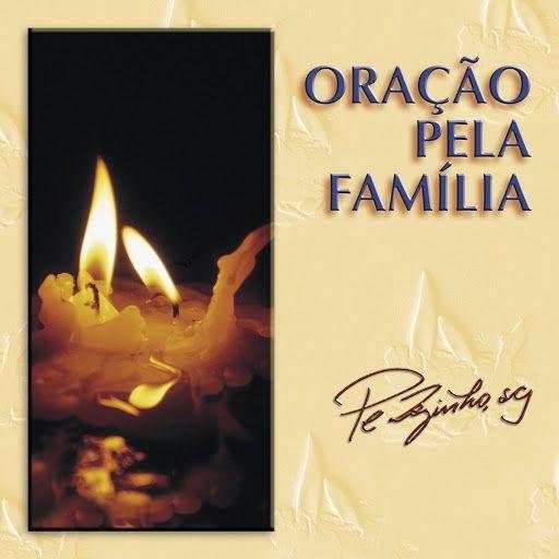 ▶ Oração pela familia Padre Zézinho com letra - YouTube