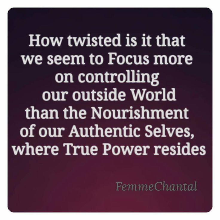 #FemmeChantal #Quote #NewAge #ConsciousAwareness #5Dimensional #Twisted #Focus #Control #Outside #World #Perception #Inside #Instinct #Intuition #Intention #Nourish #Authentic #True #Potential #Power #Truth #Love #Guidance #Coach #Writer #Blogger #Vlogger #Editor #Revisor #QuoteMaker