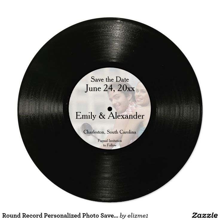 """Round Record Personalized Photo Save the Date Card Does your love story make you think of a favorite song? Let everyone know with this vintage vinyl record image on a cute round """"Save the Date"""", perfect for a wedding, you can adapt it for an anniversary or an engagement party as well! Upload your own photo and add your names, date and other information to the template to create a special card. Envelopes are available in the same size."""