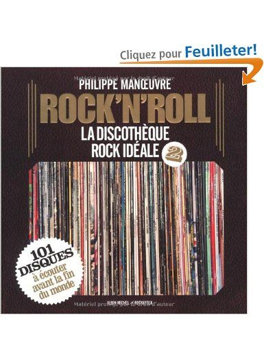 Rock'n'roll : La discothèque rock idéale 2: Amazon.fr: Philippe Manoeuvre: Livres