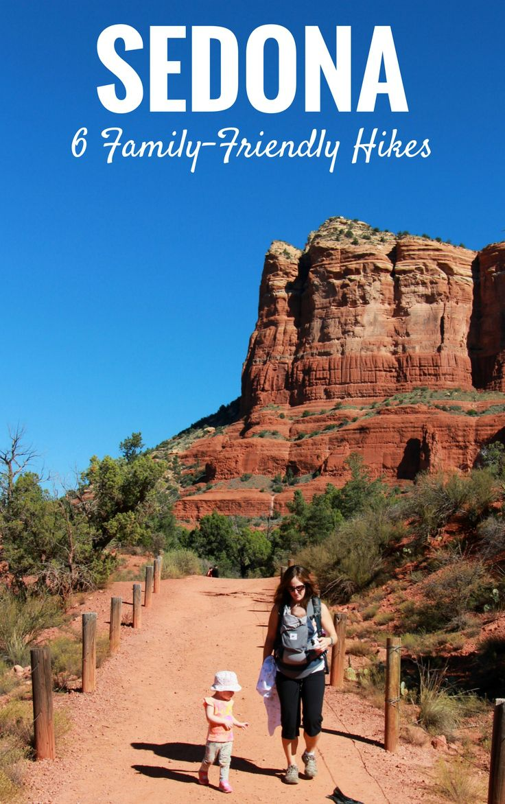 Sedona, Arizona is a great place for a family holiday. Here are 6 easy hikes to try. |Hiking with toddler | Hiking with baby | Travel with infant, baby or toddler | Family travel | #sedona #familytravel #travelwithbaby