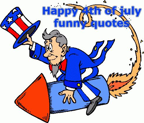 Funny Independence Day quotes