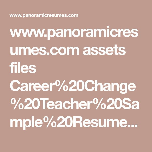 www.panoramicresumes.com assets files Career%20Change%20Teacher%20Sample%20Resume%20Panoramic%20Resumes.pdf