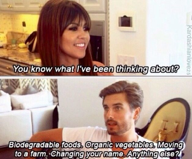 Scott Disick....the only reason I actually want to keep up with the Kardashians..