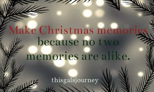 The best substitute for Christmas stress is making Christmas memories,  because no two memories are alike.