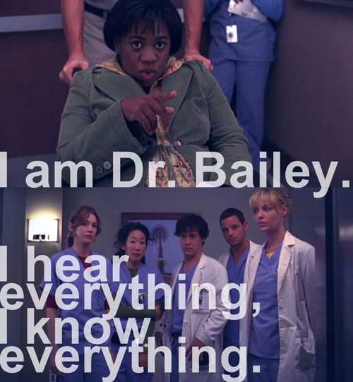 Dr. Bailey is awesome...She meant every word she said in this quote!!  LOL