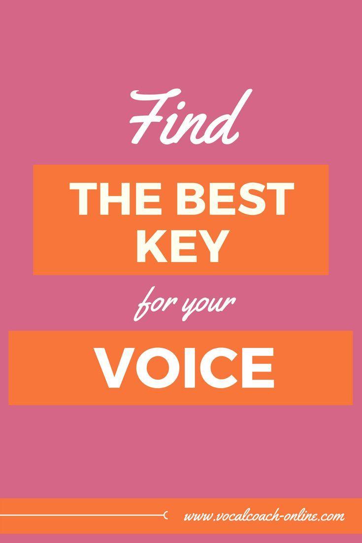 (Free Singing Tips – Series), Singen Sie besser, indem Sie die beste Tonart für Ihren Gesang finden … – Help for Singers
