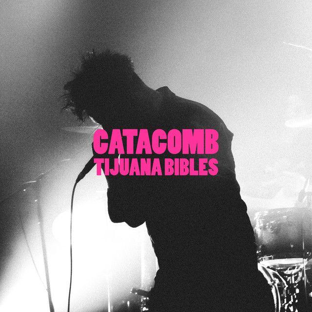 Catacomb | Tijuana Bibles | http://ift.tt/2GU9V4a | Added to: antibiOTTICS 4 Facebook: Indie Rock | Indie Pop #indie #spotify