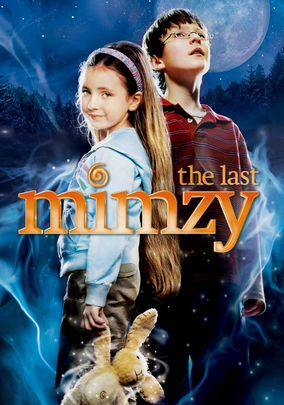 The Last Mimzy. I really like watching this movie. My kids do too