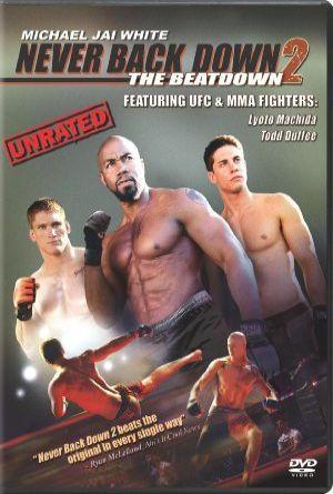 Never Back Down 2: The Beatdown / Asla Pes Etme 2: Son Dövüş (2011)