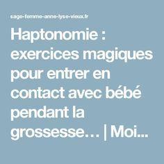 Haptonomie: exercices magiques pour entrer en contact avec bébé pendant la grossesse…   MoispourMoi