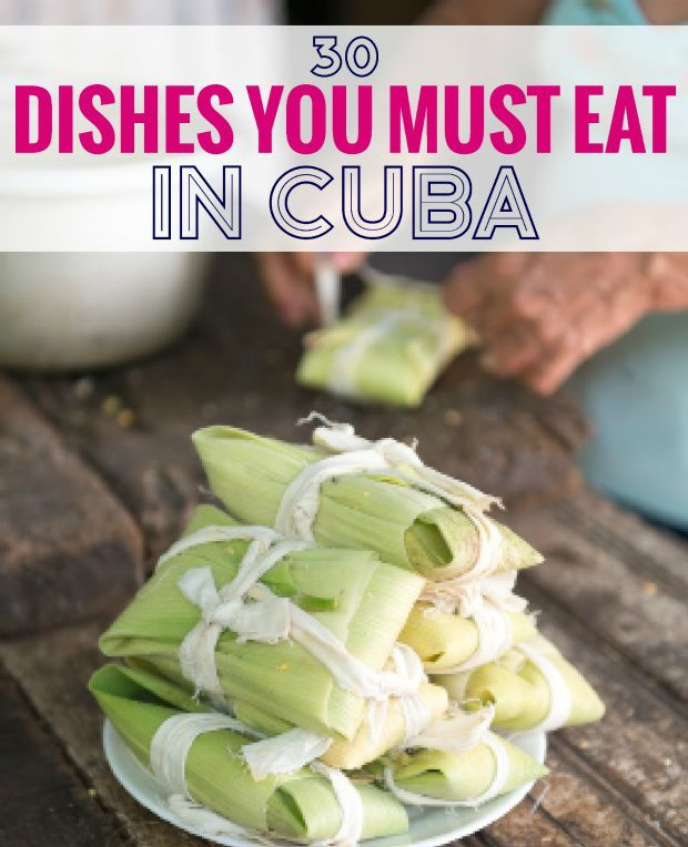 Don't miss this Cuban food when traveling to Cuba, Cuban cuisine is diverse and reflects the influence of many different cultures.