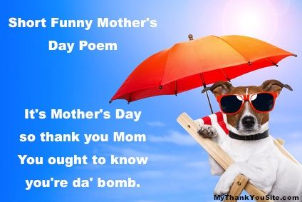 Mothers Day, Mothers Day Poem, Funny Mothers Day poem you can use in your greet cards or Mother's Day cards.
