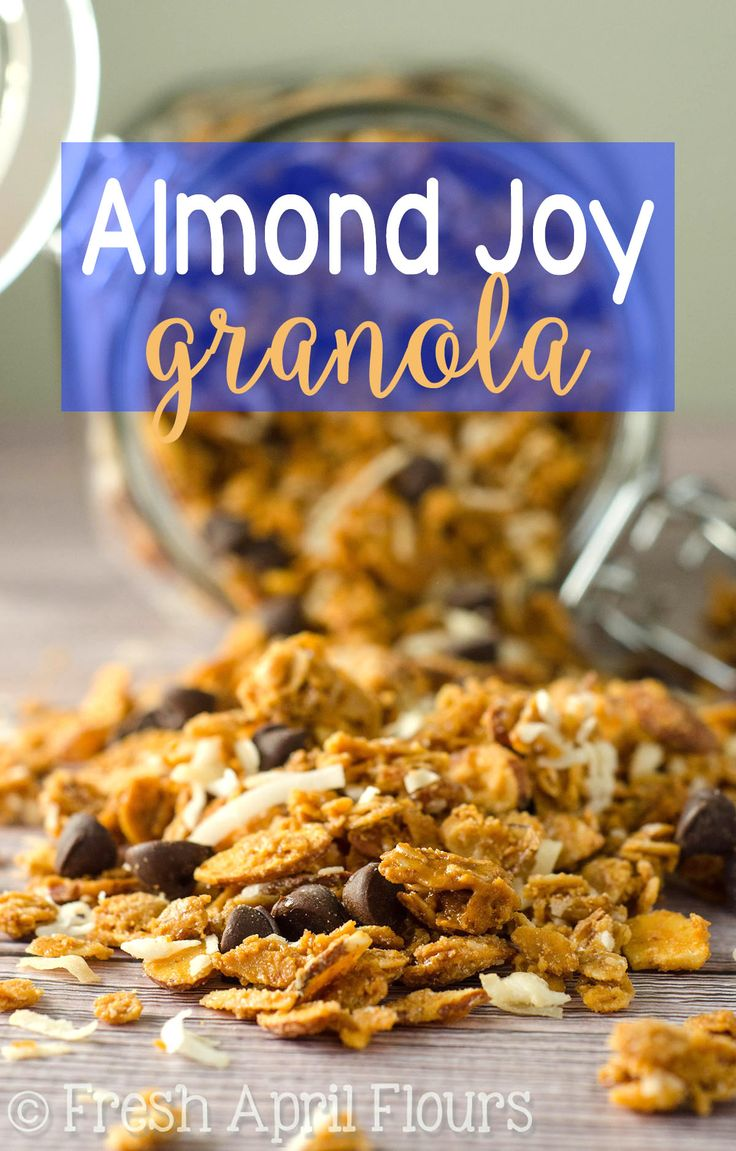 Almond Joy Granola: Crunchy and wholesome homemade granola full of ...